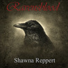 Ravensblood by Shawna Reppert