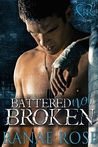 Battered Not Broken (MMA Romance Companion Novels, #1)