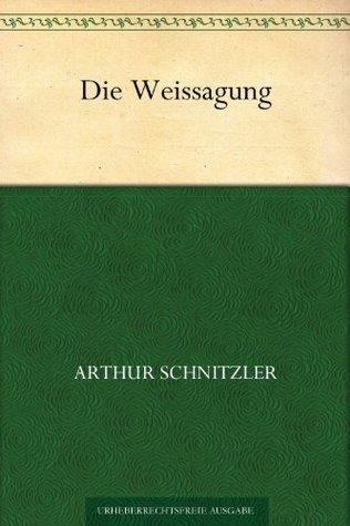 Die Weissagung (German Edition)
