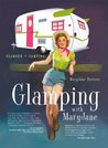 Glamping with Mar...