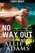 No Way Out (TREX #2.5)