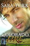 Colorado Fire (Colorado Heart, #2)