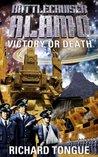 Victory or Death (Battlecruiser Alamo, #3)