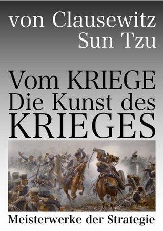Die Kunst des Krieges & Vom Kriege (Meisterwerke der Strategie)
