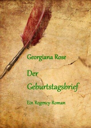 Der Geburtstagsbrief: Ein Regency-Roman (German Ed...
