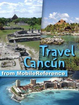 "Travel Cancun, Cozumel, Playa del Carmen, Tulum & Yucatan Peninsula 2011: Guide, Phrasebook and Maps. Bonus: FREE Sudoku Puzzles & books: ""The Adventures ... & ""Lady Chatterley's Lover"""