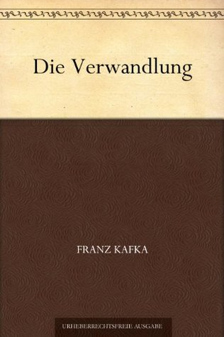 Die Verwandlung (变形记(德文版)) (免费公版书)