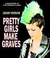 Pretty Girls Make Graves (Camden Noir Crime Thrillers Trilogy #1)