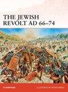 The Jewish Revolt AD 66–74