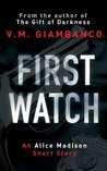 First Watch (Alice Madison, #0.5)