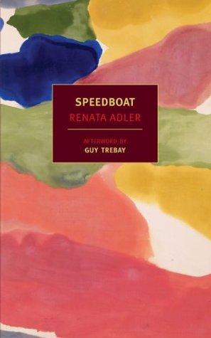 Speedboat by Renata Adler