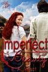 Imperfect Beauty by E.A. West