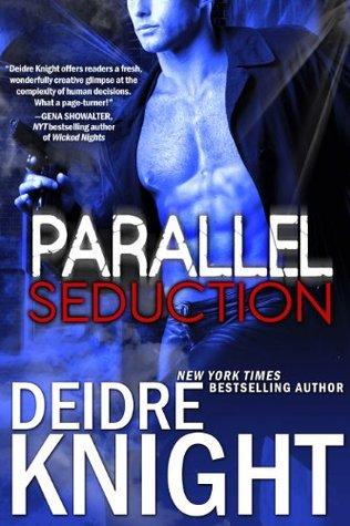 Parallel Seduction(Midnight Warriors 3)