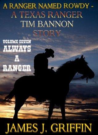 Always A Ranger (A Ranger Named Rowdy #7)