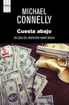 Cuesta abajo by Michael Connelly