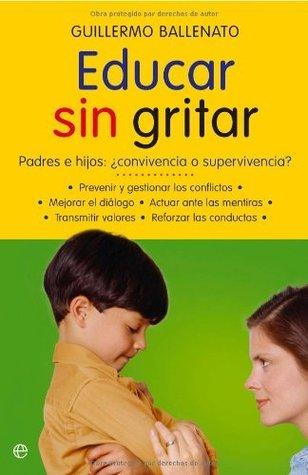 Educar sin gritar (Psicologia Y Salud (esfera))