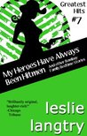 My Heroes Have Always Been Hitmen (Greatest Hits, #7)