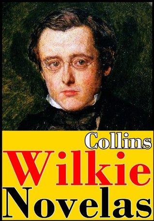 Wilkie Collins Novelas El Rio Culpable Hotel Encantado La