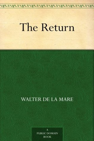 the return de la mare walter