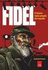 Fidel: o tirano mais amado do mundo (Portuguese Edition)