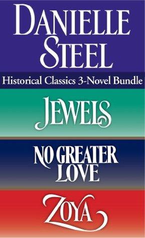 Jewels / No Greater Love / Zoya (Historical Classics: 3 Novel Bundle)