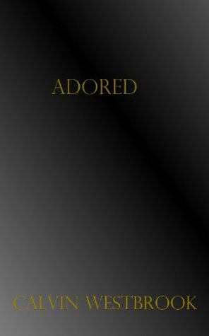 Adored (The Guided Chronicles #1)