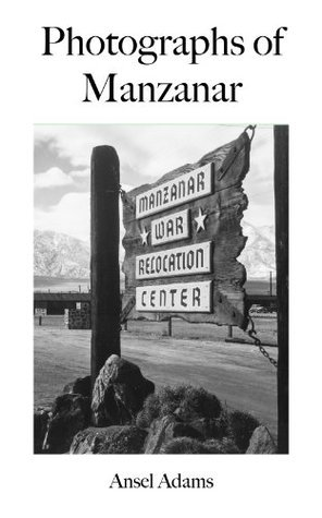 Photographs of Manzanar