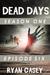Dead Days: Episode Six