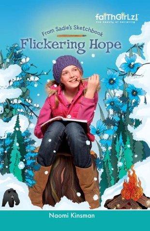 Flickering Hope (Faithgirlz!/From Sadie's Sketchbook)