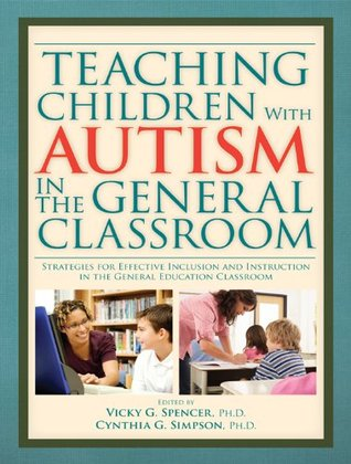 Teaching Children With Autism In The General Classroom Strategies