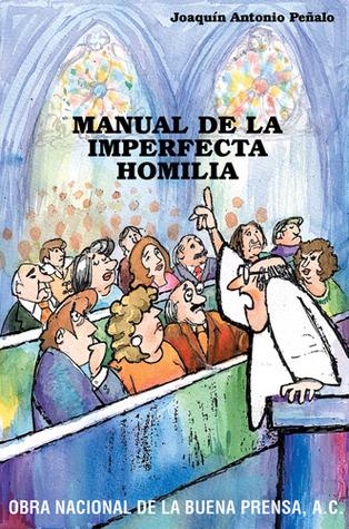 Manual De La Imperfecta Homilia