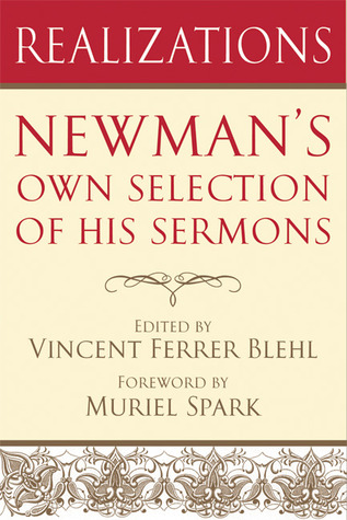 Realizations: Newman's Selection of His Parochial and Plain Sermons