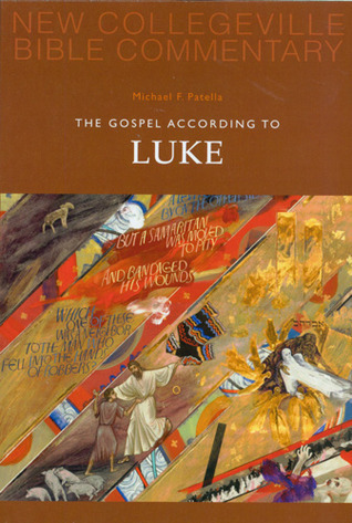 The Gospel According To Luke: Volume 3