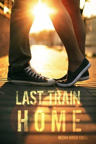 Last Train Home (Home, #1)