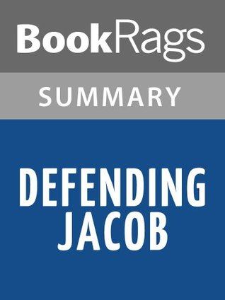 Defending Jacob: A Novel by William Landay l Summary & Study Guide