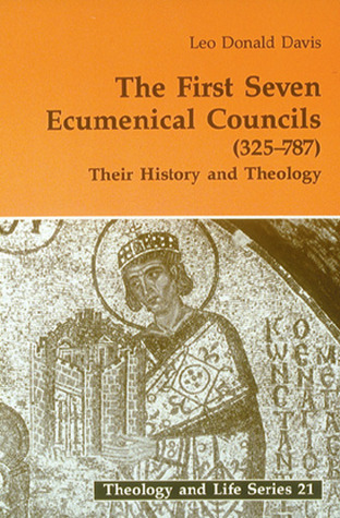 The First Seven Ecumenical Councils (325-787): Their History and Theology por Leo Donald Davis