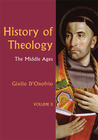 History of Theology Volume II: The Middle Ages