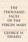 The Thousand Faces of the Virgin Mary