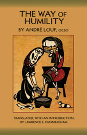The Way Of Humility by André Louf
