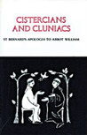 Cistercians and Cluniacs by Michael Casey