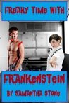 Freaky Time with Frankenstein by Samantha Stone