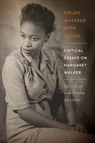 fields-watered-with-blood-critical-essays-on-margaret-walker