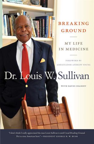 Breaking Ground: My Life in Medicine