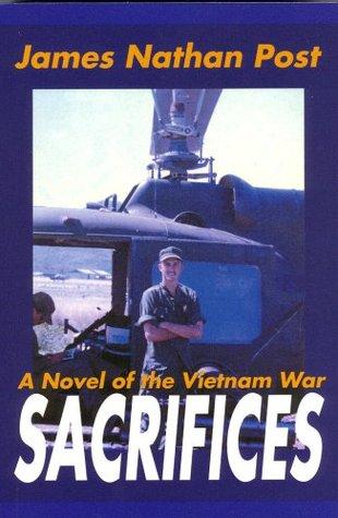 SACRIFICES -- A Novel Of The Vietnam War