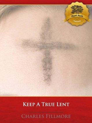Keep a True Lent - Enhanced