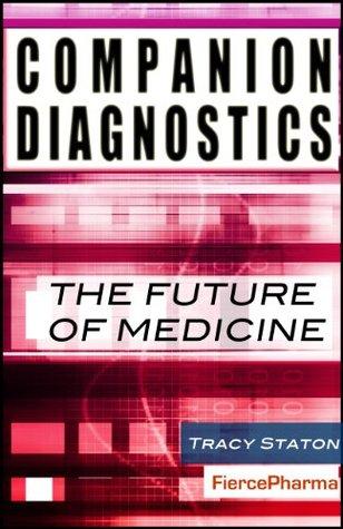 Companion Diagnostics: The Future of Medicine