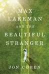 Max Lakeman and the Beautiful Stranger