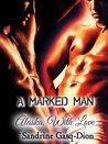 A Marked Man / Alaska With Love (Assassin-Shifter, #1-2)