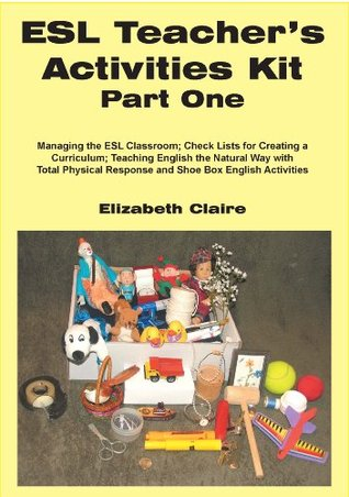 ESL Teacher's Activities Kit Part One (ESL Teacher's Activitities Kit)
