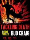 Tackling Death (Gus Keane, #1)